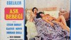 Aşk Bebeği Yerli Erotik Film izle