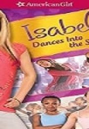 Bir Amerikalı Kız: Isabelle'in Dansı Türkçe Dublajlı izle