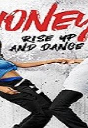 Honey: Rise Up and Dance izle