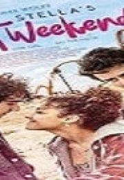 Stella's Last Weekend Türkçe Dublaj izle