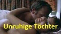 Unruhige Töchter Alman Erotik Filmi izle
