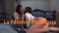 La Femme Phantasia Fransız Erotik Filmi izle