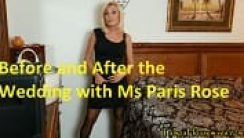 Before and After the Wedding with Ms Paris Rose Erotik Filmi izle