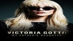 Victoria Gotti: My Father's Daughter izle