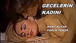Gecelerin Kadını Erotik Film izle