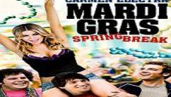 Mardi Gras: Bahar Tatili Türkçe Dublaj izle