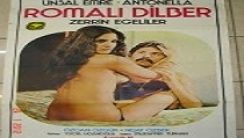 Romalı Dilber Yeşilçam Erotik Film izle