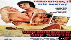 Seveceksen Sev Artık Yeşilçam Erotik Film izle