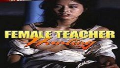 Kadın Öğretmen Avcısı Erotik Film izle