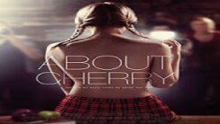 About Cherry – Cherry'nin Hikayesi Türkçe Dublaj izle